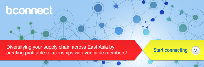 bconnect: diversifying your supply chain across East Asia by creating profitable relationships with verifiable members